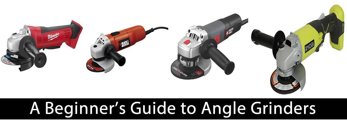 A Beginner's Guide to Angle Grinders