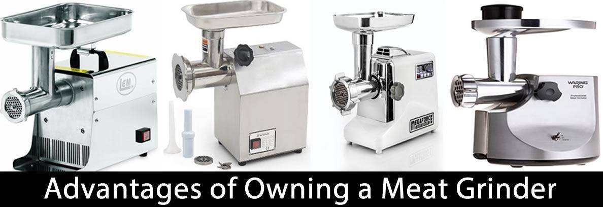 Advantages of Owning a Meat Grinder