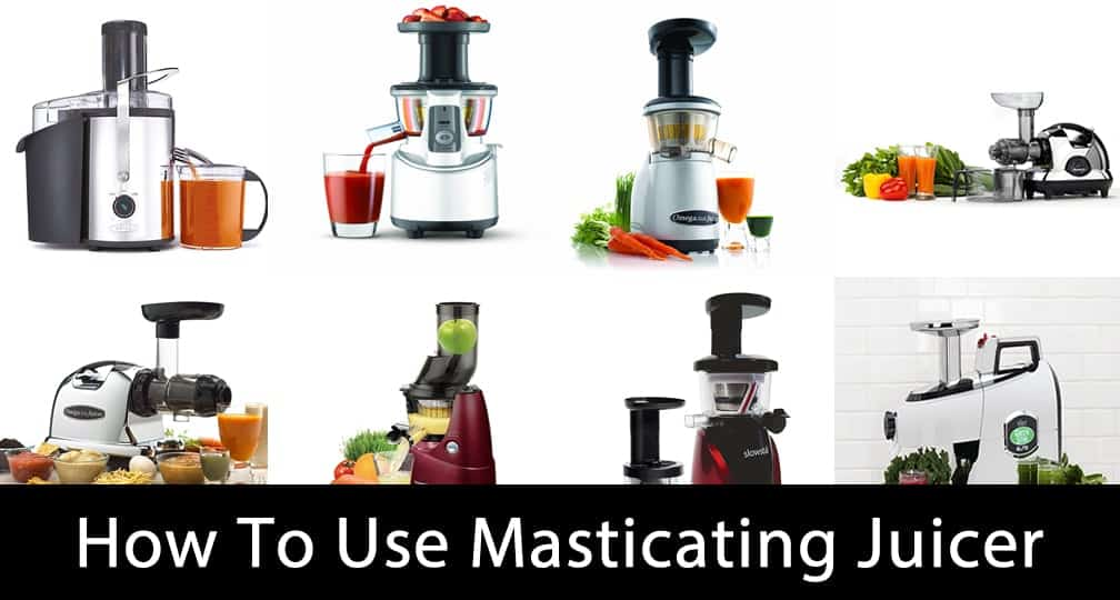 How to Use Masticating Juicer