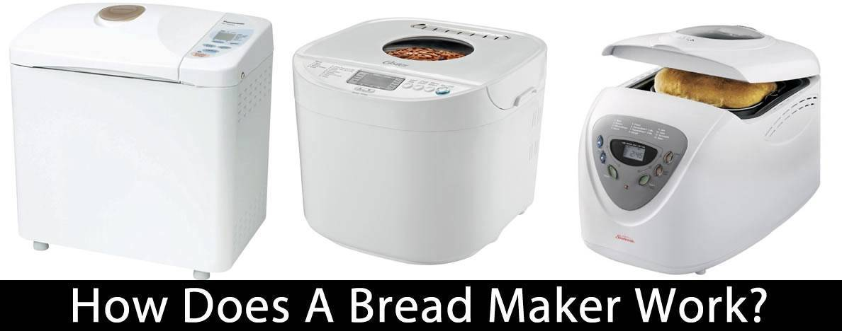 How Does A Bread Maker Work?
