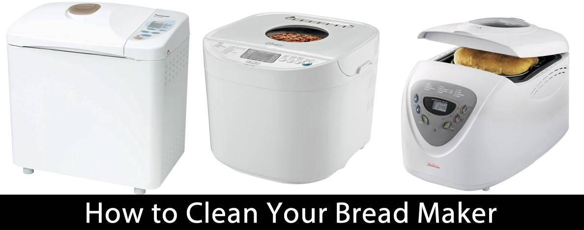 How to Clean Your Bread Maker
